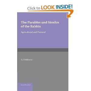 The Parables and Similes of the Rabbis Agricultural and