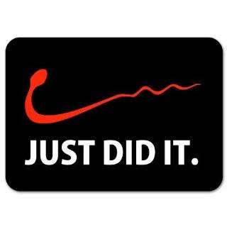 Nike Just Do It Funny car bumper sticker 5 x 3