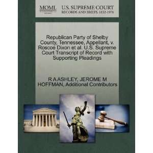 Republican Party of Shelby County, Tennessee, Appellant, v. Roscoe