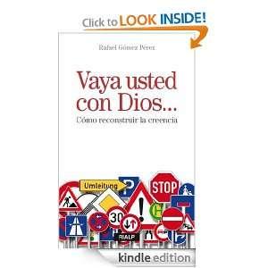 Vaya usted con Dios (Spanish Edition) Rafael Gómez Pérez