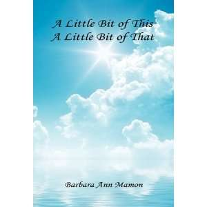 of Poetry and Short Stories (9781608622764): Barbara Ann Mamon: Books