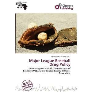 Major League Baseball Drug Policy (9786136537528) Adam