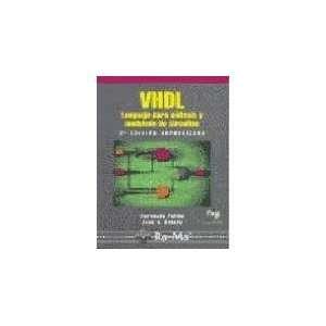 VHDL Lenguaje Para Sintesis y Modelado de Circuitos