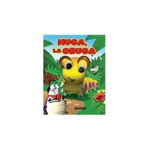 / Huga, the Caterpillar (Ojos Locos / Crazy Eyes) (Spanish Edition