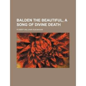 Song of Divine Death (9781150870767) Robert Williams Buchanan Books