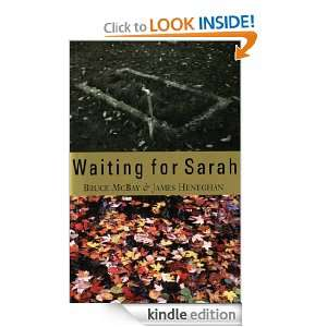 Waiting for Sarah (Young Adult Novels) Bruce McBay, James Heneghan