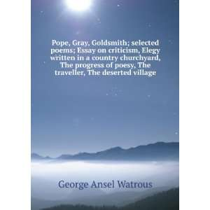 , The deserted village George Ansel Watrous  Books