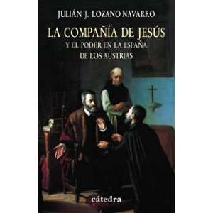 ) (Spanish Edition) (9788437622026) Julian J. Lozano Navarro Books