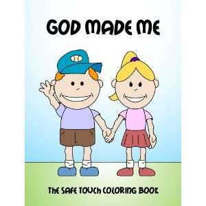 God Made Me The Safe Touch Coloring Book Beth Robinson Books