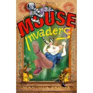 Mouse Invaders (9780333986516): Manjula Padma: Books
