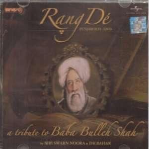 De: A Tribute to Baba Bulleh Shah: Bibi Swaran Noora, Dilbahar: Music