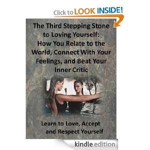 Feelings Beat Your Inner Critic (Learn to Love Accept and Respect