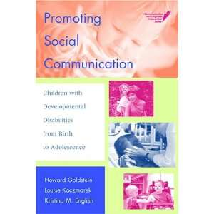 Promoting Social Communication: Children With