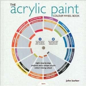 Color Wheel Acrylic Paint Colour Wheel Book (9781844484218