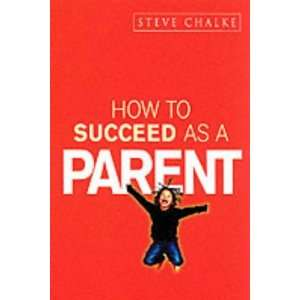 to Succeed Series) (9780340861363) Steve Chalke, John Byrne Books