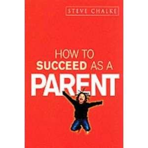 to Succeed Series) (9780340861363) Steve Chalke, John Byrne Books