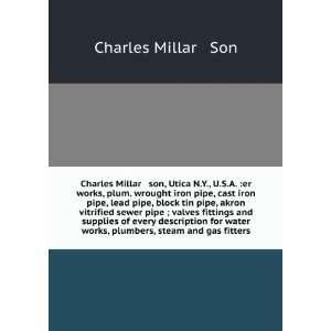 Charles Millar & son, Utica N.Y., U.S.A. er works, plum