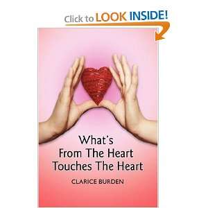 The Heart Touches The Heart (9780595687619): Clarice Burden: Books