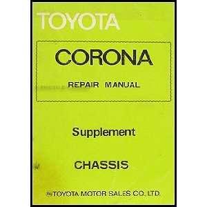 1978 Toyota Corona Chassis Manual Supplement Original: Toyota: Books