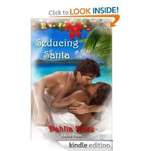 Seducing Santa: Dahlia Rose:  Kindle Store