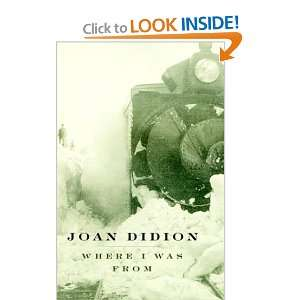 Where I Was From (9780679433323) Joan Didion Books
