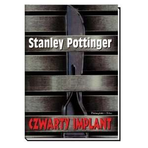Czwarty Implant (9788371800887) Pottinger Books