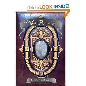 Vivid Allusions (9781468136944): D Jonathan Brudie: Books