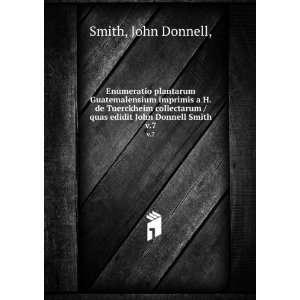 /quas edidit John Donnell Smith. v.7: John Donnell, Smith: Books