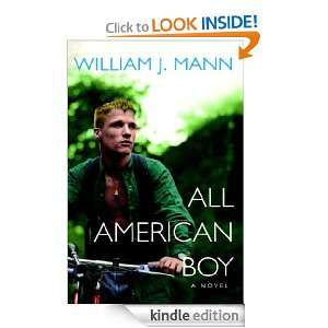 All American Boy: William J. Mann:  Kindle Store