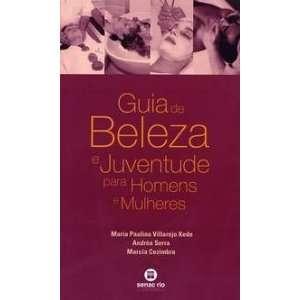 de Beleza e Juventude para Homens e Mulheres (9788587864819): Books