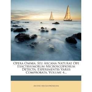 Latin Edition) (9781274608291): Antoni van Leeuwenhoek: Books