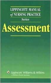 Lippincott Manual of Nursing Practice Series Assessment, (1582559392