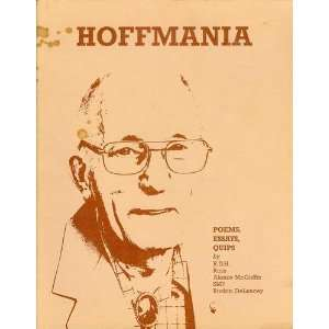 Hoffmania Poems, Essays, Quips Russell D. Hoffman Books