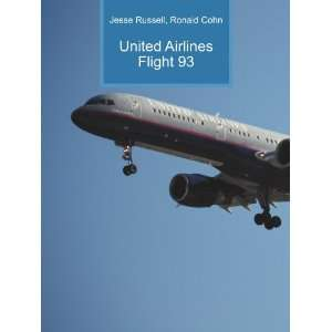 United Airlines Flight 93 Ronald Cohn Jesse Russell