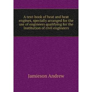 for the Institution of civil engineers: Jamieson Andrew: Books