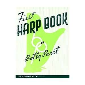 First Harp Book Composer B Paret (0073999096507): Books