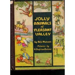 Jolly animals of Pleasant Valley: Nels Munson: Books