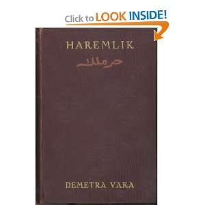 : Some pages from the life of Turkish women: Demetra Vaka: Books