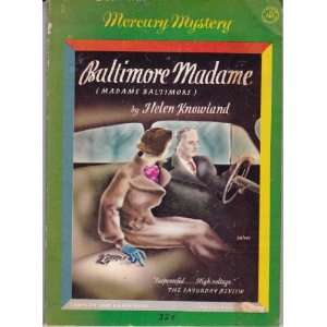 Baltimore Madame: Helen Knowland, Salter: Books