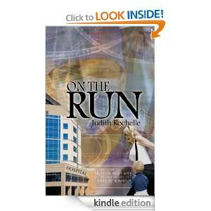On The Run: Judith Rochelle:  Kindle Store