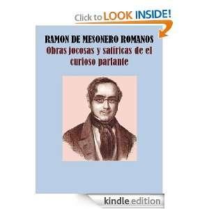 OBRAS JOCOSAS Y SATÍRICAS DE EL CURIOSO PARLANTE (Spanish Edition