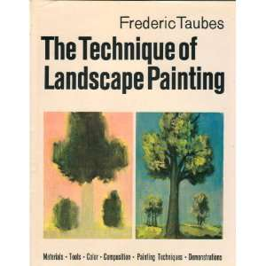 The Technique of Landscape Painting. Frederic. Taubes Books