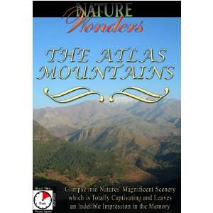 Nature Wonders THE ATLAS MOUNTAINS Morocco Movies & TV