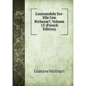 Une Richesse?, Volume 15 (French Edition) Gustave Molinari Books