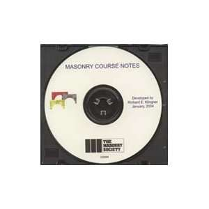 Masonry Course Notes on CD ROM (2004 Version) The Masonry