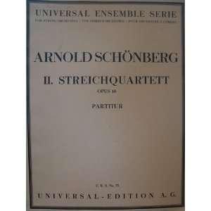 II. Streichquartett Opus 10 Partitur: Arnold Schonberg