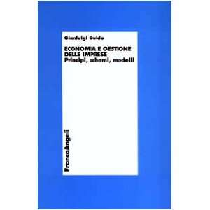 . Principi, schemi, moduli (9788846424853): Gianluigi Guido: Books