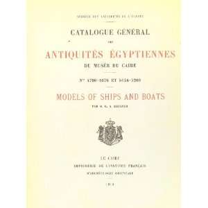 Models Of Ships And Boats: George Andrew Reisner: Books