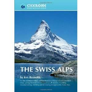 The Swiss Alps (World Mountain Ranges) [Paperback] Kev