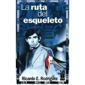La ruta del esqueleto (9788481363456) Unknown Books